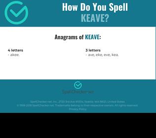Correct spelling for KEAVE
