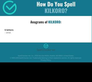 Correct spelling for KILKORO