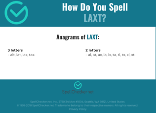 Correct spelling for LAXT
