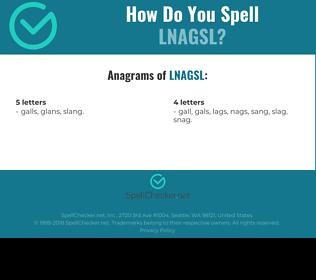 Correct spelling for LNAGSL