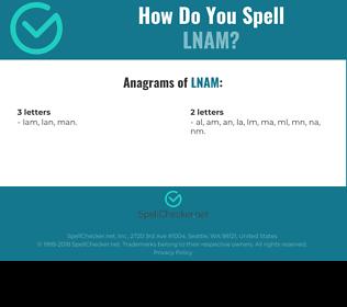 Correct spelling for LNAM