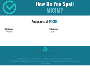 Correct spelling for MICIM