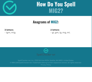 Correct spelling for MIG2