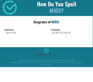 Correct spelling for MIG5