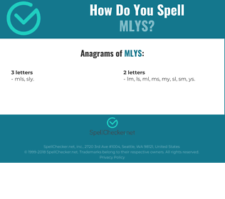 Correct spelling for MLYS