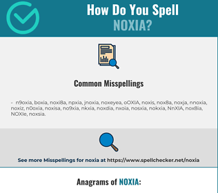 Correct spelling for NOXIA