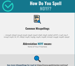 Correct spelling for NOYF