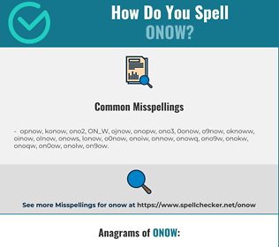 Correct spelling for ONOW