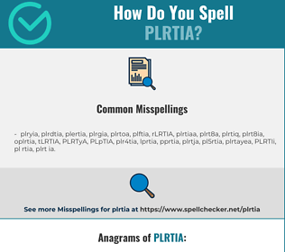 Correct spelling for PLRTIA