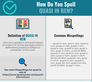 Correct spelling for QUASI IN REM