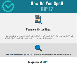 Correct spelling for RIP 1