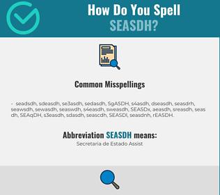 Correct spelling for SEASDH