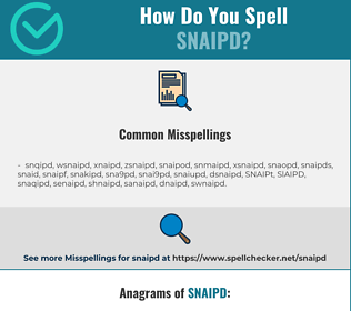 Correct spelling for SNAIPD