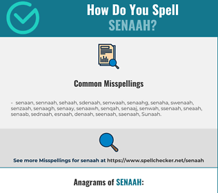 Correct spelling for Senaah