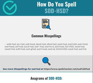Correct spelling for SoD-HSD
