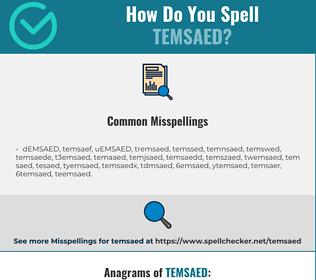 Correct spelling for TEMSAED