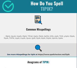 Correct spelling for TIPIK
