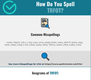 Correct spelling for TRFOT