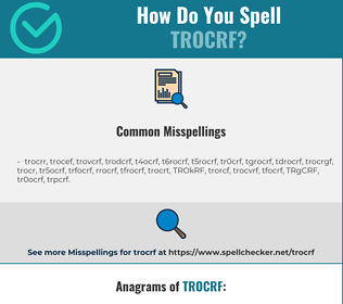 Correct spelling for TROCRF