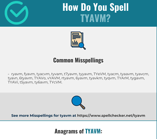 Correct spelling for TYAVM