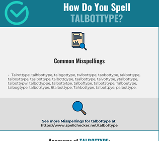 Correct spelling for Talbottype