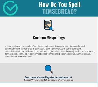 Correct spelling for Temsebread
