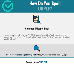 Correct spelling for UOPLF