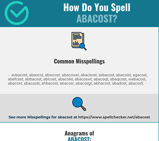 Correct spelling for abacost