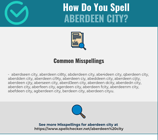 Correct spelling for aberdeen city