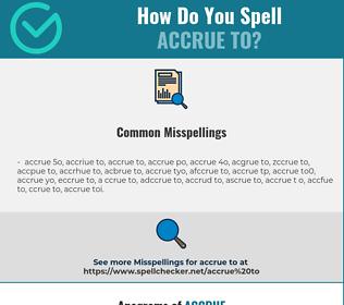 Correct spelling for accrue to