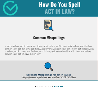Correct spelling for act in law