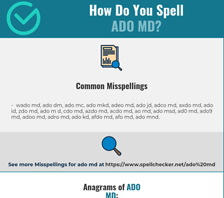 Correct spelling for ado md