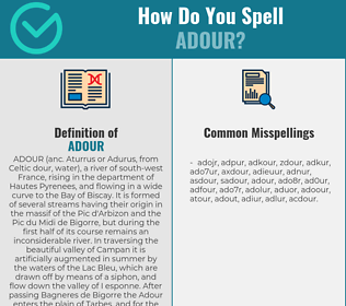 Correct spelling for adour