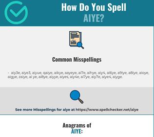 Correct spelling for aiye