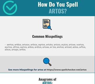 Correct spelling for artos