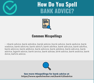 Correct spelling for bank advice