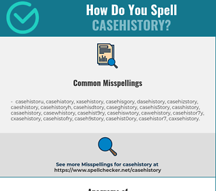 Correct spelling for casehistory