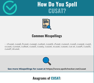 Correct spelling for cusat