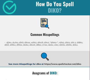 Correct spelling for diko