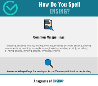 Correct spelling for ensing