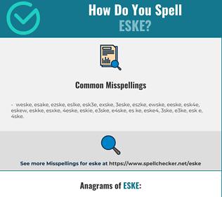Correct spelling for eske