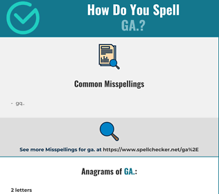 Correct spelling for ga.