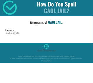 Correct spelling for gaol jail