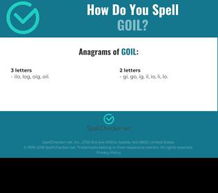 Correct spelling for goil