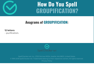 Correct spelling for groupification