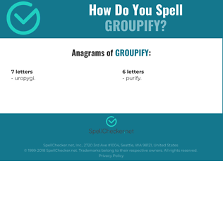 Correct spelling for groupify