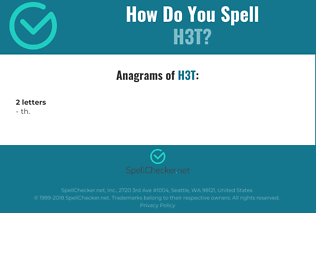 Correct spelling for h3t