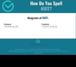 Correct spelling for huit