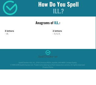 Correct spelling for ill.