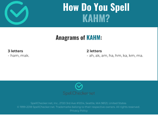 Correct spelling for kahm